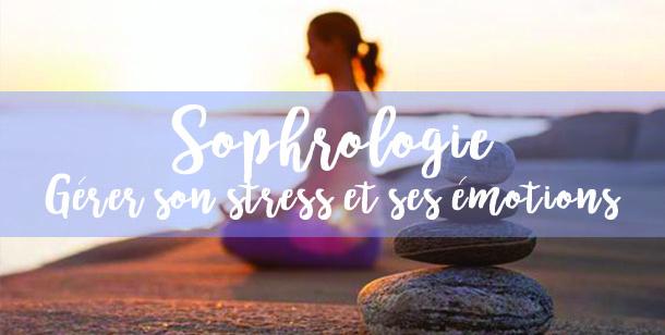 Atelier de sophrologie : gérer son stress et ses émotions